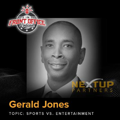 Sports vs. Entertainment with Gerald Jones, NextUP Partners Series