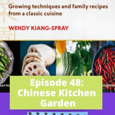 Episode 48 - Growing Asian Vegetables