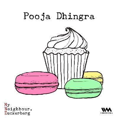 Ep. 12: Pooja Dhingra