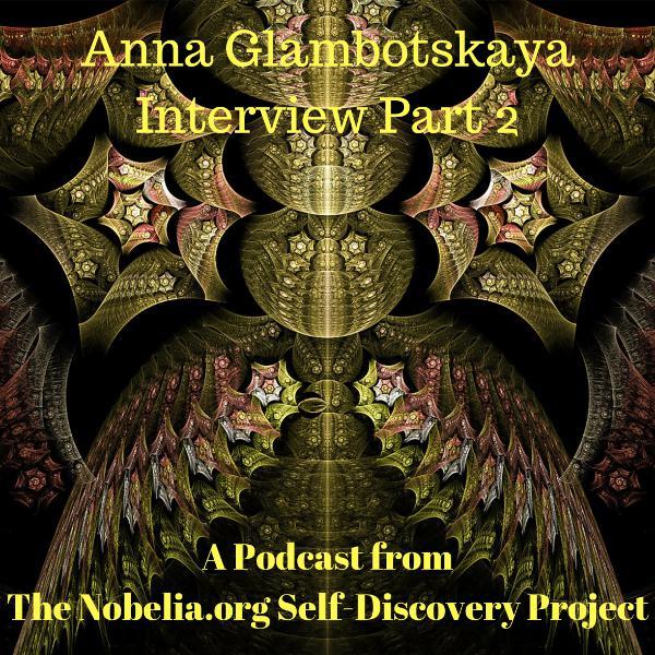 Anna Glambotskaya Interview Part 2