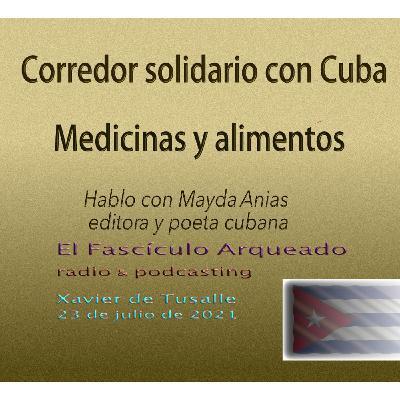 Solidaridad con Cuba. Charlo con la poeta Mayda Anias