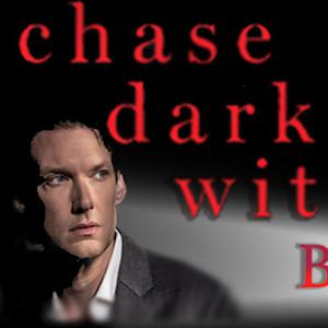 Chase Darkness with Billy Jensen