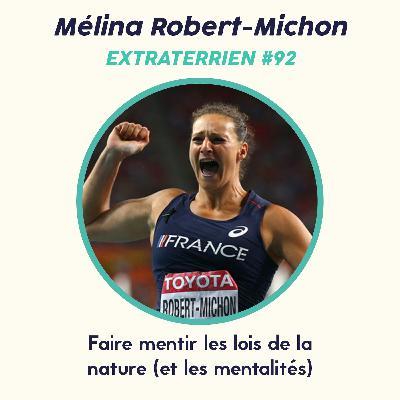#92 Mélina Robert-Michon (Lancer du Disque) - Faire mentir les lois de la  nature (et les mentalités)