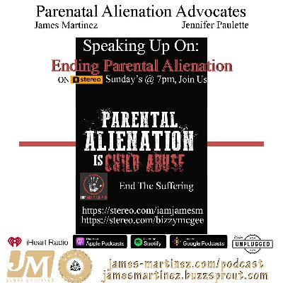 Parental Alienation Stereo Podcast - 24