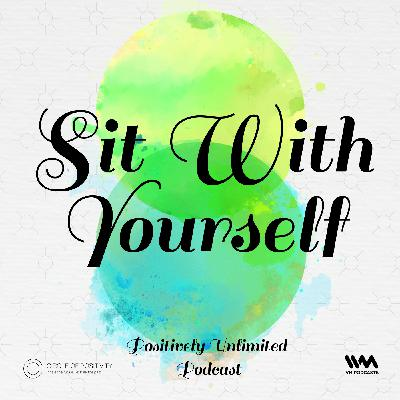 Ep. 89: Sit With Yourself