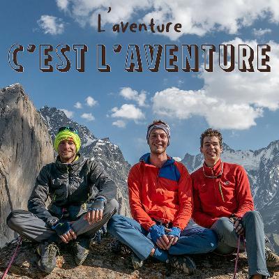 #20 Tobokel, Alpinisme en terre Kirghize - Florian, Hugo et Max