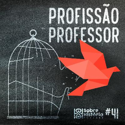 SH 41 - Profissão Professor