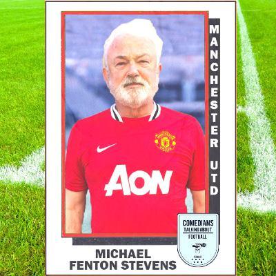 Mike Fenton Stevens on Manchester United - EP 13