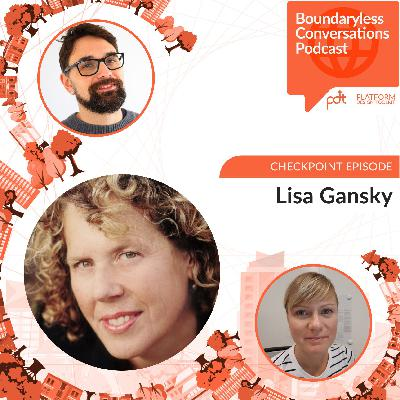 """Checkpoint episode with Lisa Gansky - Ecosystems: between the """"no more"""" and the """"not yet"""""""