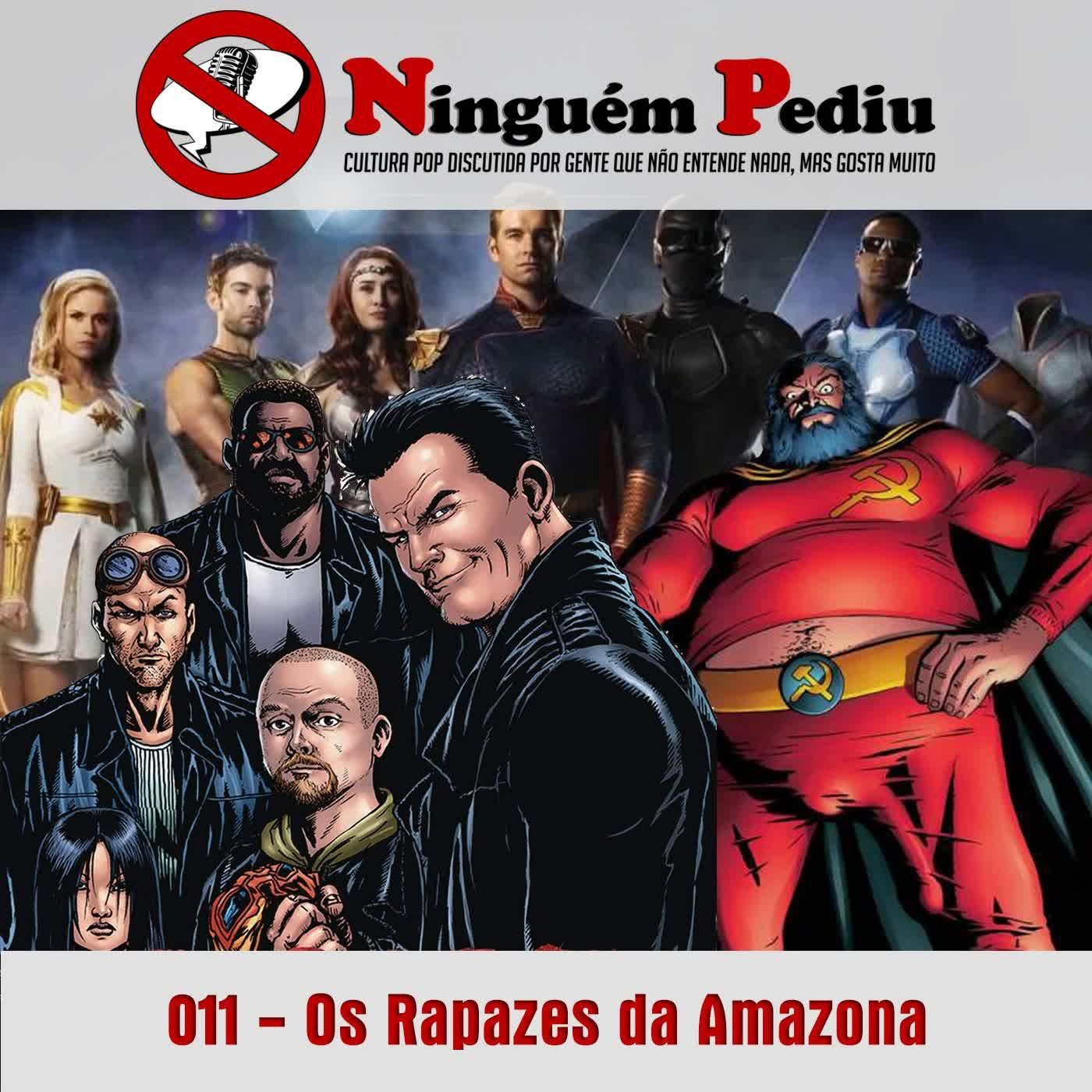 011 - Os Rapazes da Amazona