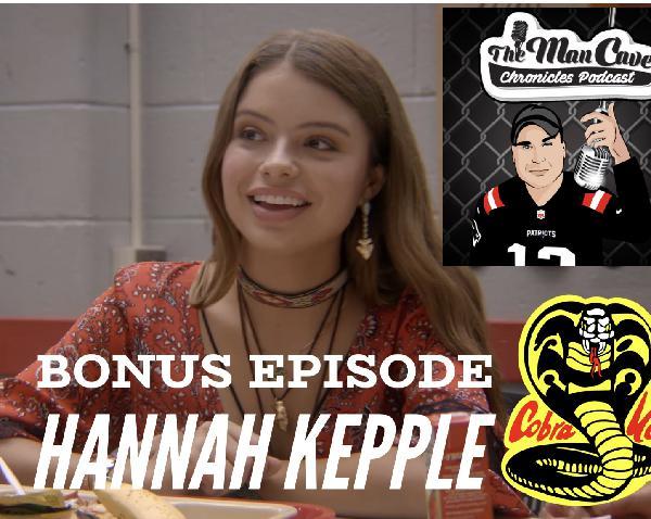 "Featured Chapter #11 Guest: Hannah Kepple ""Cobra Kai"""