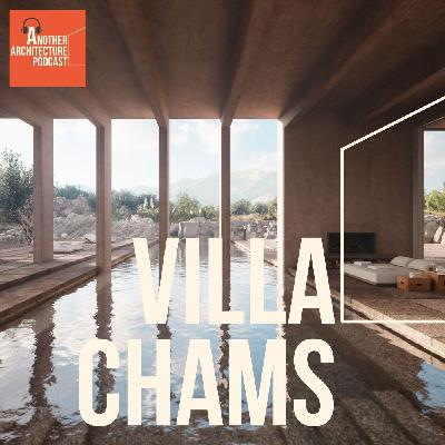 Villa Chams with Carl Gerges