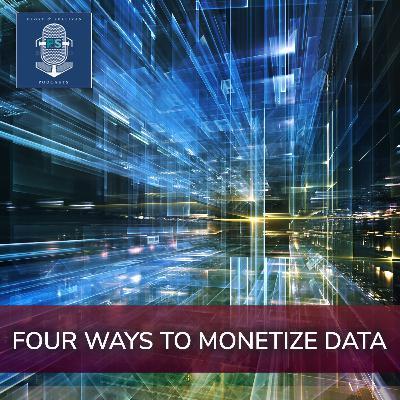 Four Ways to Monetize Data