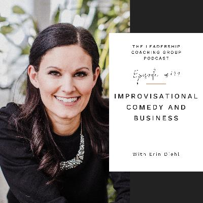 Improvisational Comedy and Business with Erin Diehl