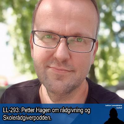 LL-293: Petter Hagen om rådgivning og Skolerådgiverpodden