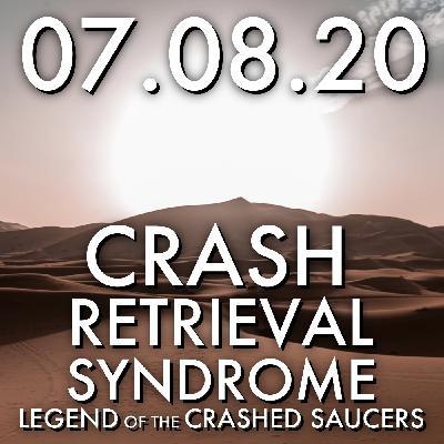 Crash-Retrieval Syndrome: Legend of the Crashed Saucers  MHP 07.06.20.