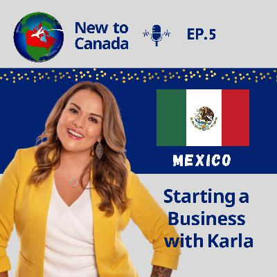 Starting a Business | Karla from Mexico