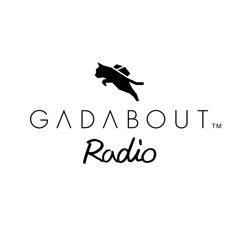 Gadabout™ Radio #1 - Self-Introduction