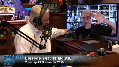 Security Now 741: TPM-FAIL