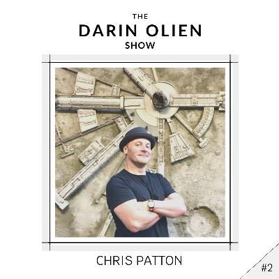 #2 Chris Patton On How We Can Create a More Sustainable World
