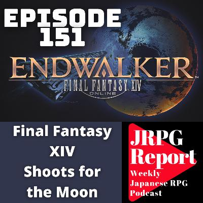 JRPG Report Episode 151 - Final Fantasy XIV Shoots for the Moon