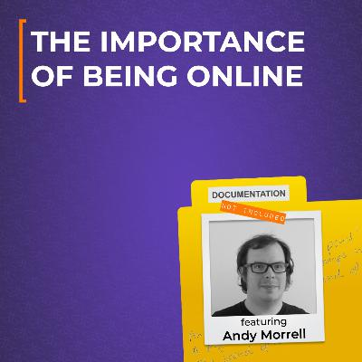 The Importance of Being Online