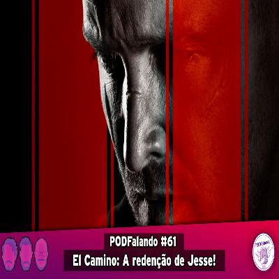 PODFalando #61 - El Camino: A Redenção de Jesse!