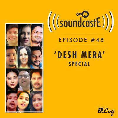Ep.48: 9XM SoundcastE - Desh Mera Special