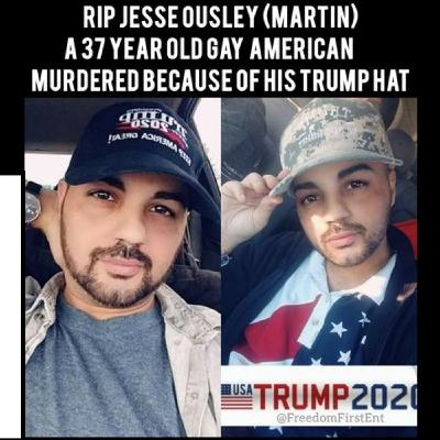 Jesse Ousley's (Murdered Gay Trump Supporter) Dad Confirms Son Wore MAGA Hat During Fatal Assault
