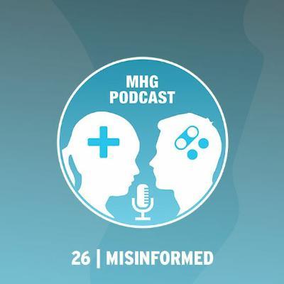 26 : Misinformed