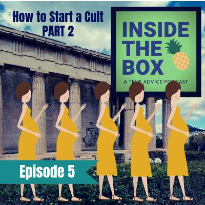 How to Start a Cult - Part 2