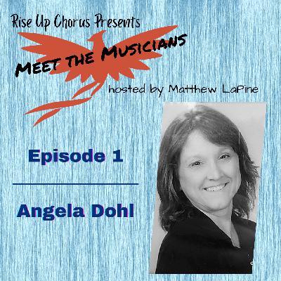 Episode 1: Meet Angela Dohl