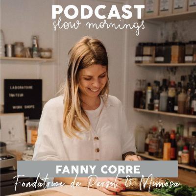 #17 Fanny Corre, Fondatrice de Persil&Mimosa - Traiteur et coffee shop parisien PART 1