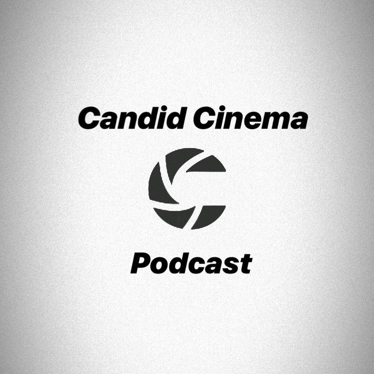 Candid Cinema Podcast
