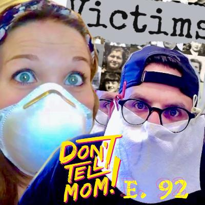 HAVING a BABY DURING the OUTBREAK and QUARANTINE?! + New Podcast Announcement! Don't Tell Mom: e. 92