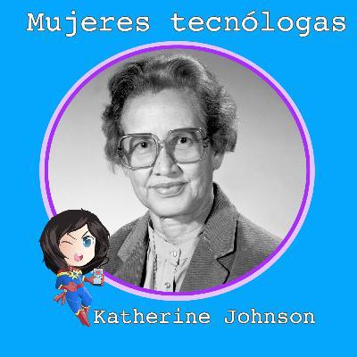 Katherine Johnson. Un gran paso para las mujeres