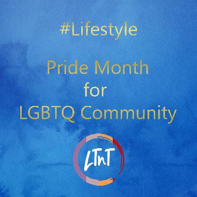 Pride Month for LGBTQ Community