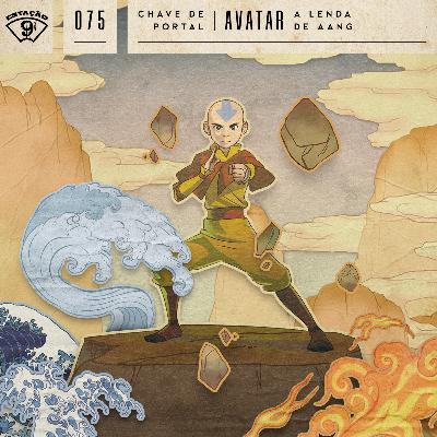 Estação 9¾ #75 - Chave de Portal - Avatar: A Lenda de Aang
