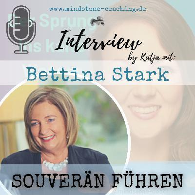 Neu als Führungskraft I SOUVERÄN FÜHREN I Interview mit Bettina Stark