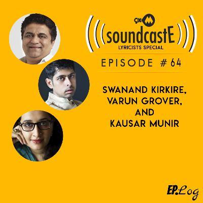 Ep.64: 9XM SoundcastE - Lyricists Special ft. Swanand Kirkire, Varun Grover, and Kausar Munir