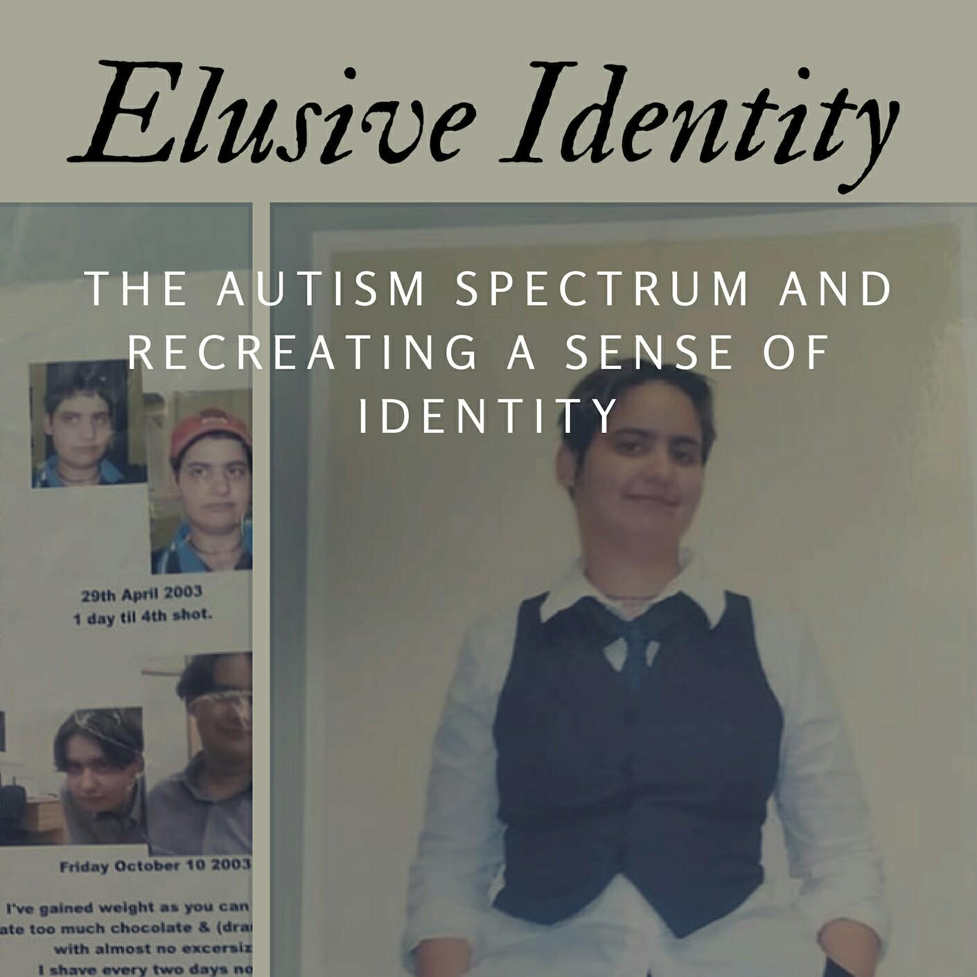 Chapters 1 & 2: Recreating Myself & Elusive Identity (Elusive Identity)