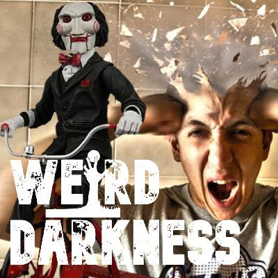 """""""THE REAL JIGSAW"""", """"EXPLODING HEAD SYNDROME"""", and More Scary But True Narrations! #WeirdDarkness"""