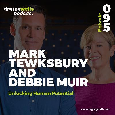 #95. Mark Tewksbury and Debbie Muir on Unlocking Human Potential