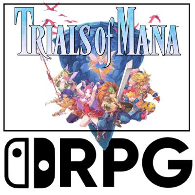Episode 68 - Trials of Mana. Yes or No | Switch RPG Podcast