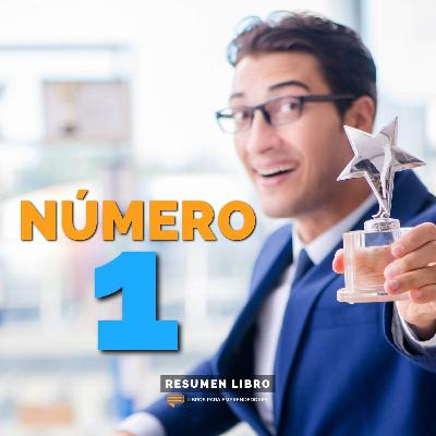 Número 1 - Un Resumen de Libros para Emprendedores