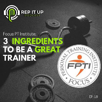 3 INGREDIENTS TO BECOME A GREAT TRAINER with FPTI