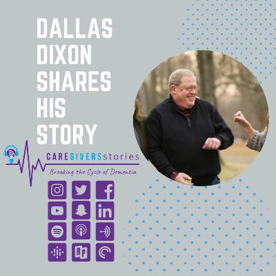 Caregivers Stories: Dallas Dixon living with Dementia after being a Caregiver to his uncle