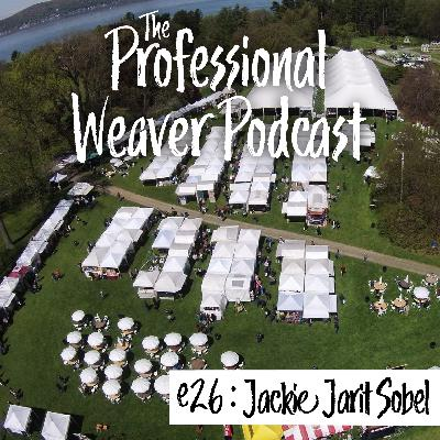 26 : Artrider's Jackie Jarit Sobel on what it takes to put on a show – Part 1