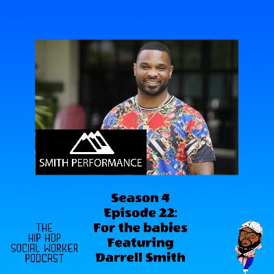 For the babies featuring Darrell Smith