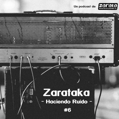 Zarataka #6